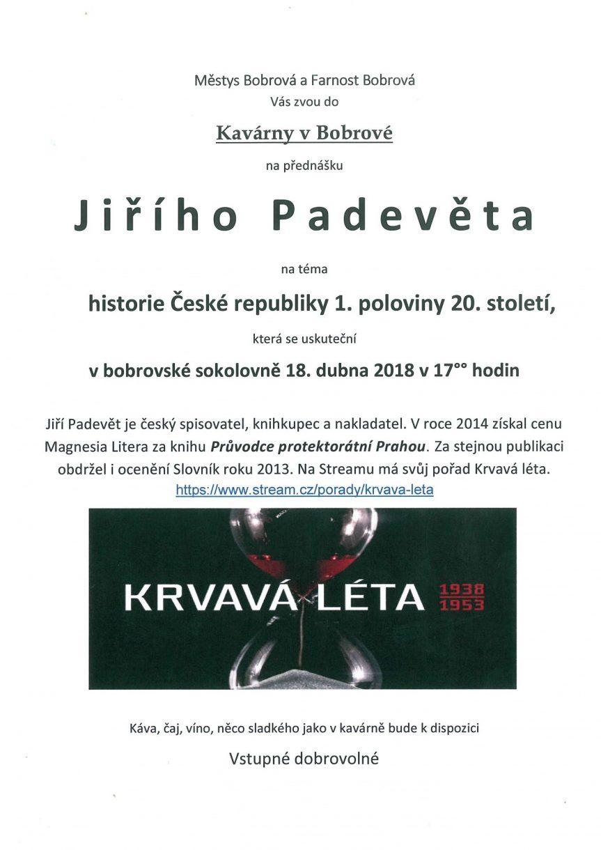 Přednáška Jiřího Padevěta na téma historie České republiky 1. poloviny 20. století